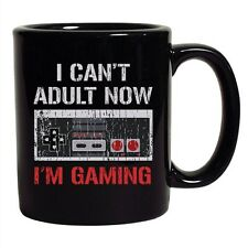 I Can't Adult Now I'm Gaming Controller Gamer Funny DT Coffee 11 Oz Black Mug