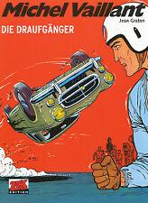 Michel Vaillant 7 - Die Draufgänger   - deutsche Neuware