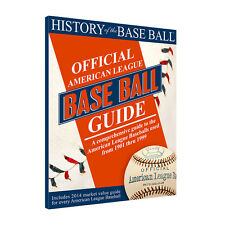 HISTORY OF THE BASEBALL - OFFICIAL AMERICAN LEAGUE BASEBALL GUIDE