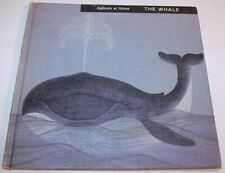 Animals At Home : The Whale Iliane Roels Hardcover Grosset & Dunlap