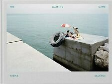 Txema Salvans : The Waiting Game, Hardcover by Salvans, Txema (PHT); Campany,...