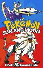 Pokemon Sun and Moon: Ultimate Strategy Guide: (An Unofficial Pokemon Guide) (Ti