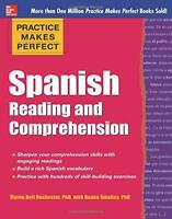 Practice Makes Perfect Spanish Reading and Comprehension (Practice Makes Perfect