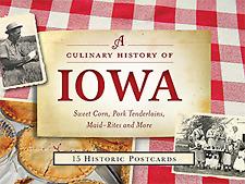 A Culinary History of Iowa: Sweet Corn, Pork Tenderloins, Maid-Rites & More -...