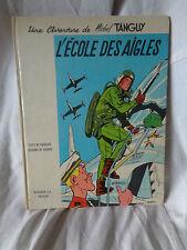UNE AVENTURE DE MICHEL TANGUY L ECOLE DE DES AIGLES EO 1961 UDERZO DARGAUD