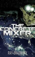 Concrete Mixer, The