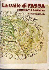 MU9 La valle di Fassa contributi e documenti Frumenzio Ghetta