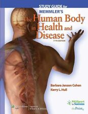 Study Guide to Accompany Memmlers The Human Body in Health and Disease (Memmler