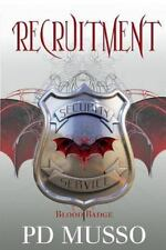 Recruitment by P. D. Musso (2013, Paperback)