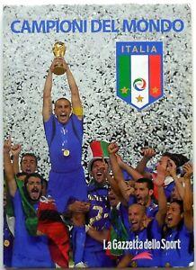 CAMPIONI DEL MONDO GAZZETTA DELLO SPORT BOLAFFI MEDAGLIE ITALIA calcio sport