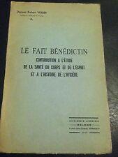 LE FAIT BENEDICTIN de Robert VOISIN, 1945 EGLISE MONASTERE MOINE SAINT BENOIT