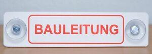 Aludibond Schild mit Saugnapf: BAULEITUNG, Saugschild fürs Auto etc.