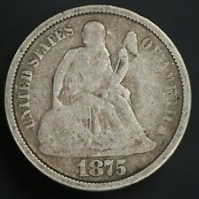 1875-S Seated Liberty Dime Nice Vintage Dime! GC067
