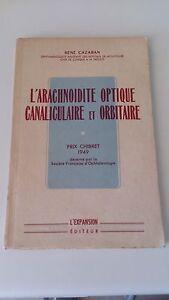 René Cazaban - L'arachnoidite optique canaliculaire et orbitaire (dédicacé)