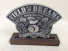 Field Of Dreams 5th Anniversary (1989-1994) Metal Decor With Wooden Holder!