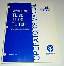 New Holland TL80 TL90 TL100 Tractor Operators Maintenance Manual ORIGINAL! 2/02