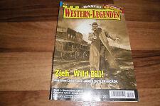 WESTERN LEGENDEN #  1 -- ZIEH, WILD BILL // das Leben des JAMES BUTLER HICKOK