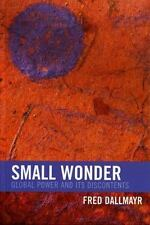 New Critical Theory Ser.: Small Wonder : Against Some Self-Images of the Age...