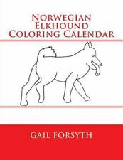Norwegian Elkhound Coloring Calendar by Gail Forsyth (2015, Paperback)
