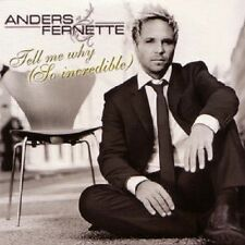 """Andreas Fenette - """"Tell My Why (so Incredible)"""" - 2009"""
