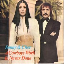 """SONNY & CHER – A Cowboys Work Is Never Done (1972 PROMO SINGLE 7""""  ITALY)"""