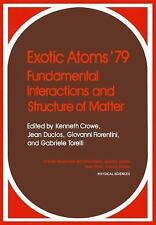 Exotic Atoms '79 Fundamental Interactions and Structure of Matter-ExLibrary