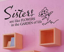 Wall Decal Sticker Quote Vinyl Lettering Adhesive Graphic Sisters Flowers B53