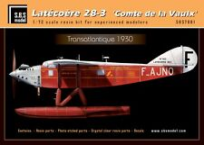 SBS Model 7001 1/72 Latecoere 28 -3 'Comte de la Vaulx' full resin kit