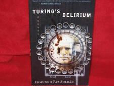 Turing's Delirium ~ Edmundo Paz Soldan.  UNread Chilling thriller   HERE in MELB