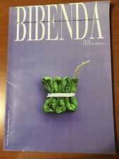 BIBENDA N.33 / 2010 Per rendere piu' seducenti la cultura e l'immagine del vino
