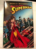 World Without A Superman DC Comics TPB Graphic Novel Comic Book