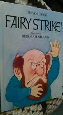 Fairy Strike by Trevor Todd illls  Deborah  Niland 0454002114