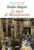Le tigri di Mompracem di Emilio Salgari Integrale Crescere Edizioni LIBRO Nuovo