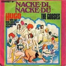 "The Goosies - Nacke-Di, Nacke-Du (7"", Single) Vinyl Schallplatte - 24400"