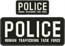 POLICE HUMAN TRAFFICKING TASK FORCE emb patch 4x10and 2x5 hook /back blk/white
