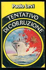 LEVI PAOLO TENTATIVO DI CORRUZIONE CLUB DEGLI EDITORI 1980