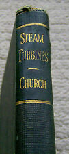 antique book STEAM TURBINES Edwin Church 1928 vintage REFERENCE ENGINE TECH