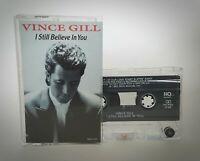 Vince Gill - I Still Believe In You Cassette