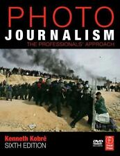 Photojournalism: The Professionals' Approach ~ Kobre, Kenneth PB
