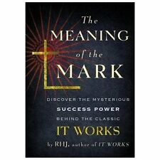 The Meaning of the Mark by R.H.J. (English) Paperback Book It Works