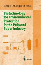 Biotechnology for Environmental Protection in the Pulp and Paper-ExLibrary