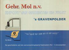 GEBR. MOL N.V. 's GRAVENPOLDER (EXPORT VAN GROENTEN EN FRUIT) - Co Bolle