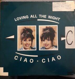 """Ciao Ciao Loving All The Night 12"""" Vinyl Single (Italy)"""