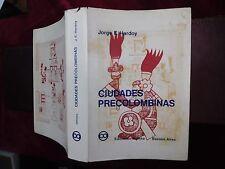 CIUDADES PRECOLOMBINAS by JORGE ENRIQUE HARDOY/75 PICS/SCARCE 1964 1st