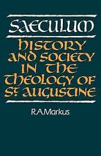 USED (GD) Saeculum: History and Society in the Theology of St Augustine (Royal I