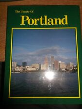 THE BEAUTY OF PORTLAND  BY ROBIN WILL 1990 HARDBACK BOOK