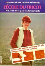 L'Ecole du Tricot n°5 - Coutures et Finitions - Temps froids - 1980