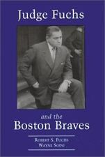 Judge Fuchs and the Boston Braves, 1923-1935-ExLibrary