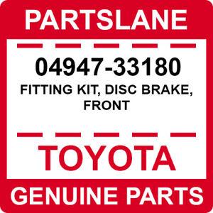 04947-33180 Toyota OEM Genuine FITTING KIT, DISC BRAKE, FRONT