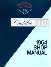 SHOP MANUAL CADILLAC SERVICE REPAIR 1964 BOOK RESTORATION GUIDE DEVILLE ELDORADO